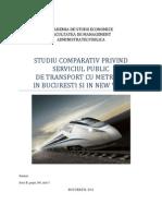 Studiu Comparativ Privind Serviciul Public de Transport Cu Metroul in Bucuresti Si in New York