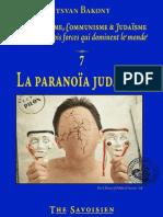 Bakony Itsvan - 7/7 La paranoïa judaïque