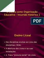 A Escola Como Organizacao Educativa - Incursao Historica 2