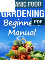 Organic Gardening Beginner's Manual the Ultimate Take-You-By-The-Hand