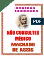 Nao Consultes Medico