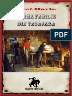 Bret Harte - Prima Familie Din Tasajara v.2.0