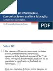 Apresentacao - 2008 - TICs e Educacao - Univale - Leonardo Gomes de SOUSA