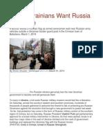 Many Ukrainians Want Russia to Invade