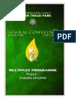 Thalaite Hmathlir - Multiplex Programme