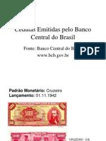 Cedulas Emitidas Pelo Banco Central Do Brasil