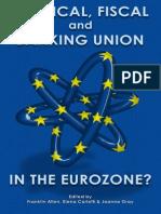 Politica Fiscal y Union Bancaria en La Zona Euro