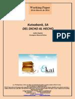 Kutxabank SA. DEL DICHO AL HECHO