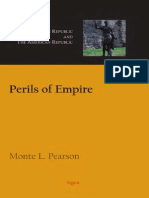 Monte L. Pearson Perils of Empire the Roman Republic and the American Republic 2008
