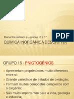 Química Inorgânica Descritiva - bloco p - 15a17