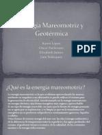Energía Geotérmica y Mareomotriz