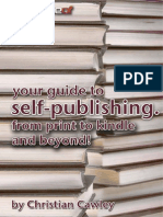 Your Guide to Self-Publishing - From Print to Kindle and Beyond - Christian Cawley (MakeUseOf - 2013)