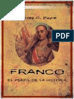 FRANCO (El Perfil de La Historia) - (Payne Stanley G.)