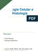 Biologia Celular e Histologia Aula 1 - Introducao[1]