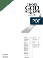 I Hope God Will Save Me