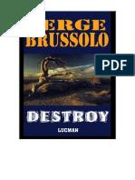 Serge Brussolo - Destroy v.3.0