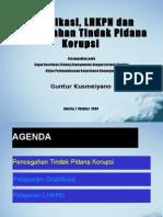 20091007 Gratifikasi LHKPN Dan Pencegahan Tindak Pidana Korupsi