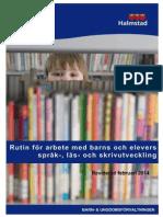 Rutin för arbete med barns och elevers språk-, läs- och skrivutveckling 140228