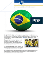 FIFA World Cup 2014 - Unprecedented Growth And Investment Opportunities In Brazil