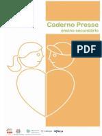 Caderno PRESSE Ensino Secundário