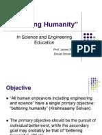 Bettering Humanity, Engineering Ethics
