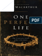 One Perfect Life- The Complete Story of the Lord Jesus