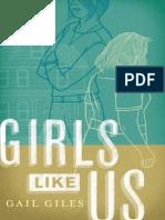 Girls Like Us by Gail Giles Chapter Sampler