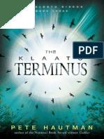 The Klaatu Terminus by Pete Hautman Chapter Sampler