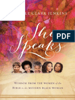 She Speaks- Wisdom From The Women of the Bible to the Modern Black Woman