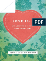 Love is... Six Lessons on What Love Looks Like