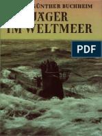Lothar-Gunthe Buchheim    Jäger im Weltmeer (1943)  (176 Seiten)