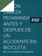 MILTON CABEZA PEÑARANDA- ANTES Y DESPUES DE UN ACCIDENTE EN BICICLETA