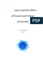 Cymatics and the Effect of Sound and Music on Society