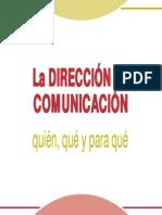 La Direccion de Comunicacion