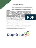 ASPECTO DIAGNOSTICO