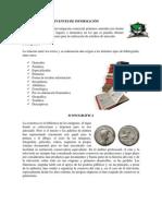 Fuentes de Informacion, Bibliograficas, Iconograficas, Electronicas, Etc