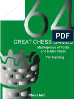 Harding Tim - 64 Great Chess Games - Masterpieces of Postal and E-Mail Chess [Chess Mail 2002]