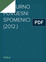 Kulturno Povijesni Spomenici (2012.)