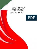 Agustin y La Eternidad Del Mundo