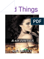 Bad Things by R.K Liley