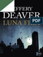 Jeffery Deaver [Lincoln Rhyme07 Luna Fria v1