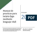 Manual de Practicas Para Tarjeta Fpga Mediante Lenguaje Vhdl