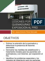 LESIONES POR QUEMADURAS Y POR EXPOSICIÓN AL FRÍO