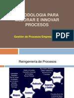 Metodologia Para Mejorar e Innovar Procesos