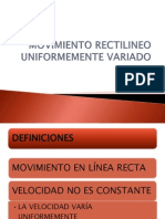 Movimiento Rectilineo Uniformemente Variado