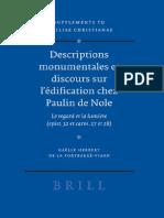 Gaelle Herbert De La Portbarre-Viard-Descriptions monumentales et discours sur l'edification chez Paulin de Nole (Vigiliae Christianae, Supplements) (2006).pdf