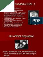 Milan Kundera (1929- )