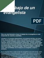 el trabajo de un evangelista