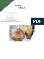 Cristales de Cuarzo Opalos y Otros Propiedades Curativas