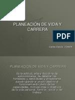 PLANEACIÓN DE VIDA Y CARRERA